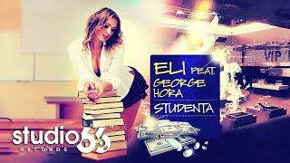 Download Eli feat. George Hora - Studenta (Audio)