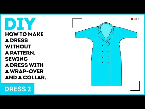 DIY: How to make a dress without a pattern. Sewing a dress with a wrap-over and a collar.
