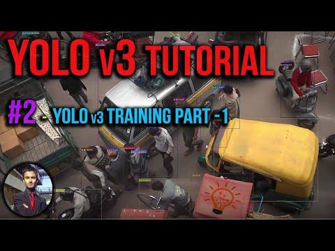 Yolo v3 Tutorial #2 - Object Detection Training Part 1