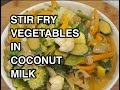 ★★ Stir Fry Vegetables in Coconut Milk Recipe - Vegan