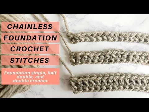CROCHET LIKE A PRO - How to Make Chainless Foundation Crochet Stitches