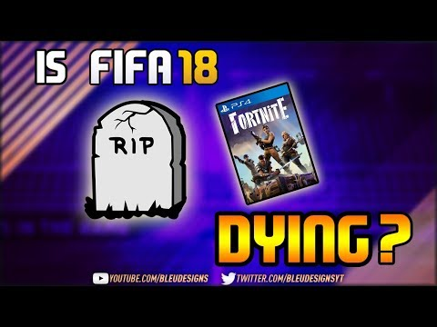 Why FIFA 18 is DYING! - How EA Have DESTROYED The Game (Gameplay, Servers, FUT Champions etc..)