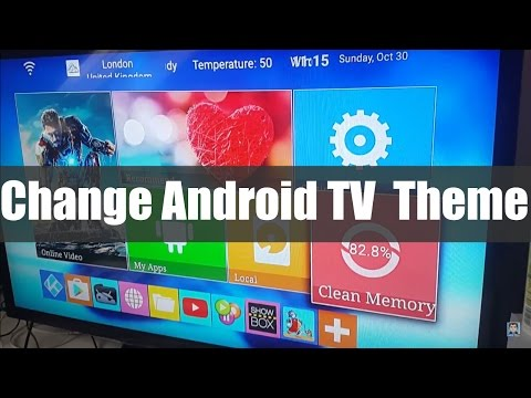 How to Change your Android TV Homescreen (Theme)