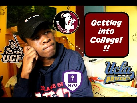 GETTING INTO COLLEGE!!!