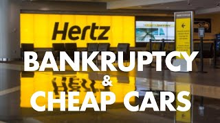 Hertz (HTZ) bankruptcy and cheap used cars
