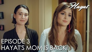 Hayat's mother is back! | Hayat Episode 3 (Hindi Dubbed)