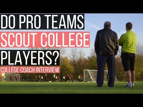 How To Get Scouted By A Pro Team While Playing College Soccer