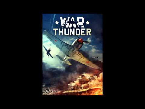 War Thunder Soundtrack: Main Theme