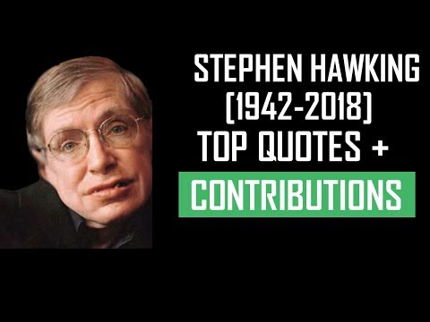 Stephen Hawking Top Quotes & Contributions