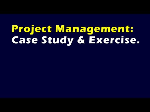 Project Management Case Study & Exercise