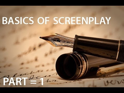 How to write script for short film: Part 1 : Basics of screenplay in hindi