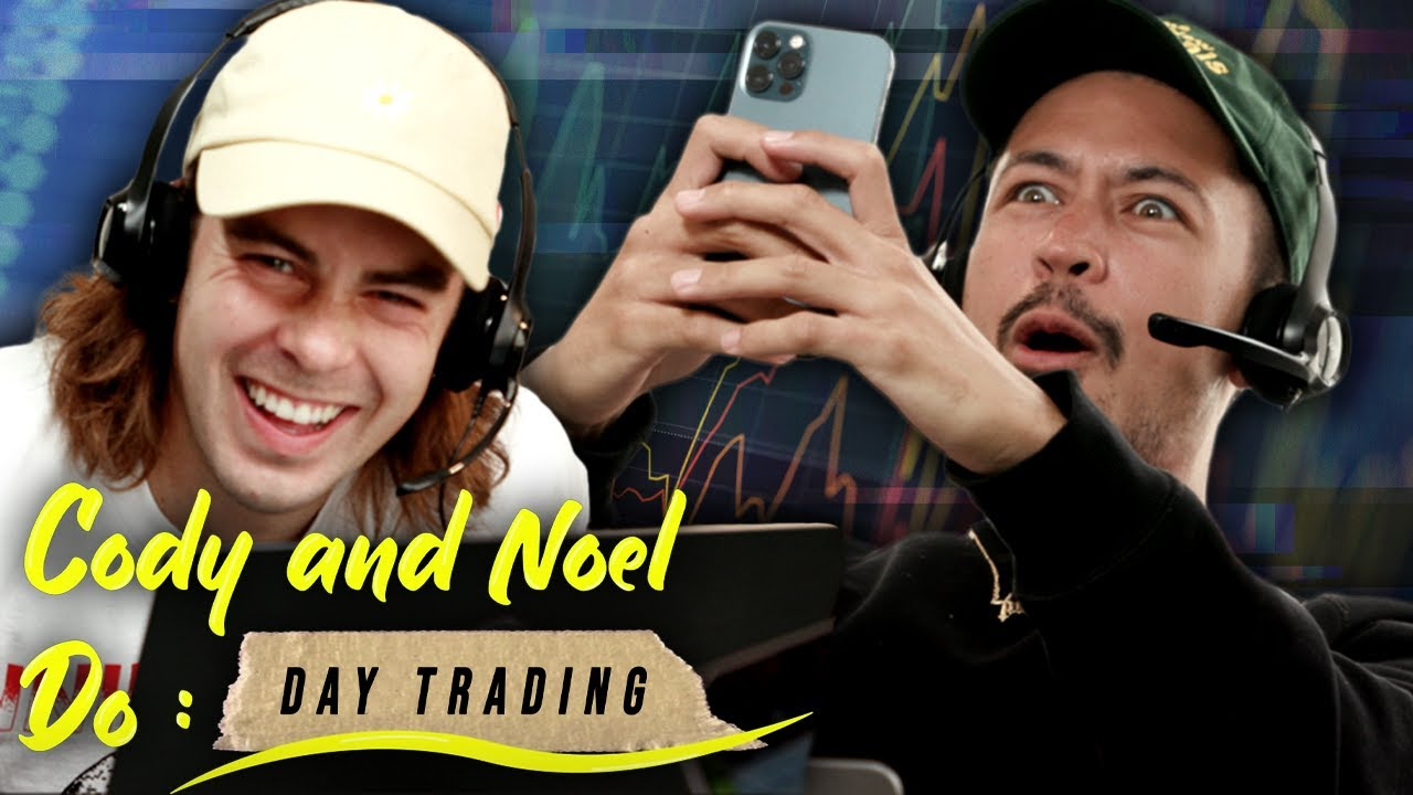 Cody and Noel Do: Day Trading