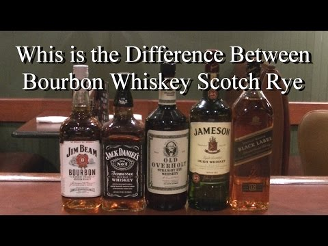 What is the Difference Between Bourbon Whiskey Rye and Scotch