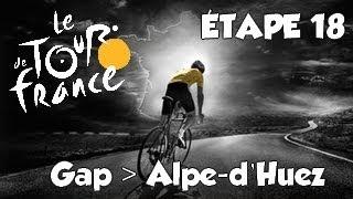 Tour de France 2013   mode solo   Etape 18 : Gap - Alpe d'huez  [HD] [Fr]