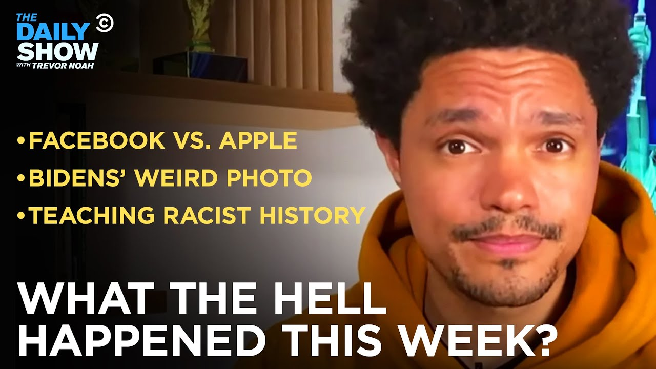 What the Hell Happened This Week? - Week of 5/3/21 | The Daily Show