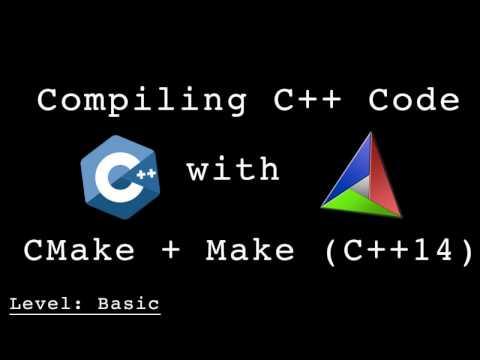 Compiling C++ using CMake and Make (CS20170204)