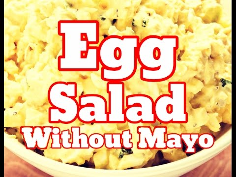 How To Make Egg Salad Without Mayo At Home Best Recipe - Egg Salad Without Mayo