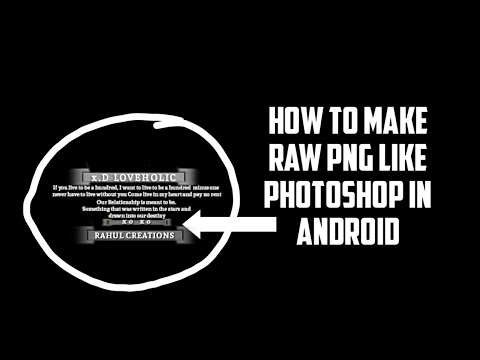 How To Make New Type Raw Png | Part 1 | Android | Rahul Creations