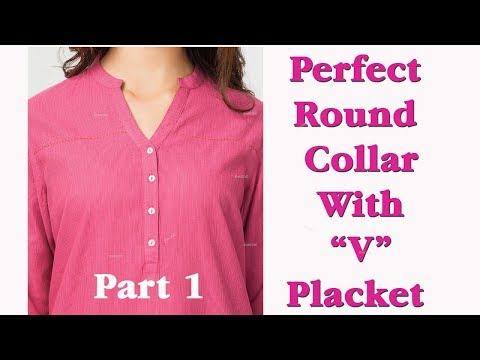 Perfect round collar with, Perfect 'V' placket ,with English subtitles part 1