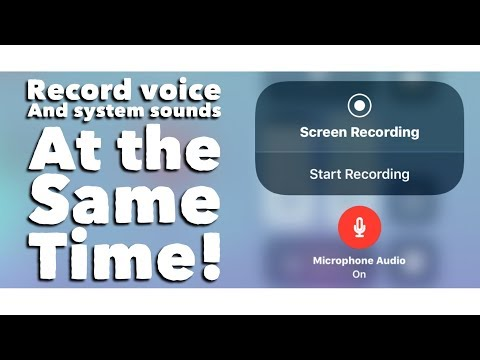 iOS 11 Screen Record:  Voice & System Sounds AT THE SAME TIME 2018