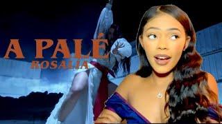 A Palé - Rosalía (Reaction)