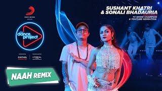 Naah - Hip Hop Remix | LiveToDance with Sonali | Sushant Khatri | Harrdy Sandhu | The Dance Project