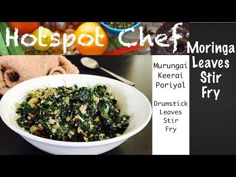 Moringa Leaves Stir Fry, Murungai Keerai Poriyal, Drumstick Leaves Stir Fry Recipe