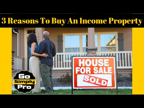 3 Reasons To Buy An Income/Rental Property/Multi-Family Units - Real Estate Investing - GoSimplyPro