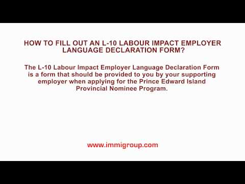 How to fill out an L-10 Labour Impact Employer Language Declaration Form?