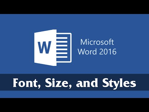 Font, Size, and Text Styles | Part 3 | Microsoft Word 2016 Tutorial for Beginners