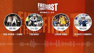 Paul George & Kawhi, Tom Brady, LeBron, Patriots/Cowboys | FIRST THINGS FIRST Audio Podcast