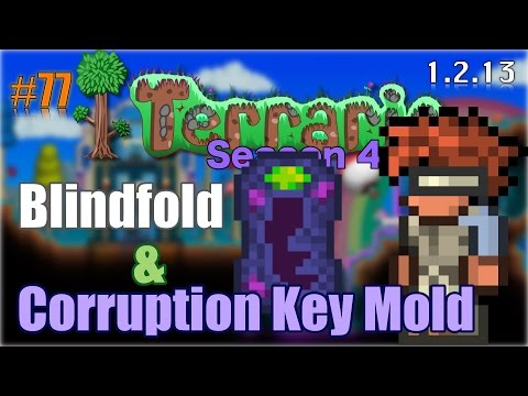 Let's Play Terraria (1.2.13) iOS- Blindfold & Corruption Key Mold! Episode 77