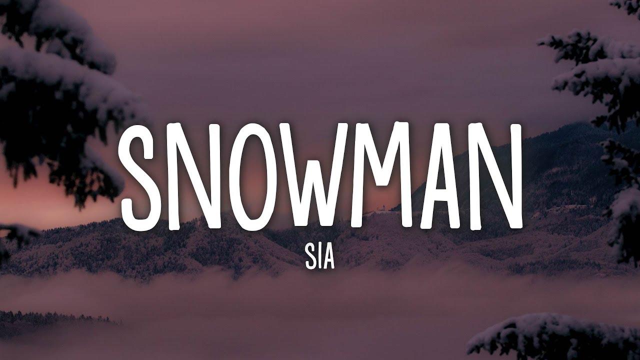 """Sia - Snowman """""""