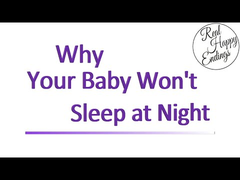 Why Your Baby Won't Sleep at Night