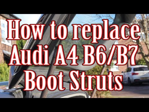 How to replace Audi A4 B6/B7 Boot/Tailgate/Rear hatch Struts