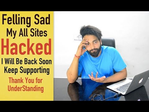 My All Sites Hacked - Felling Disappointed , I Will Be Back Again