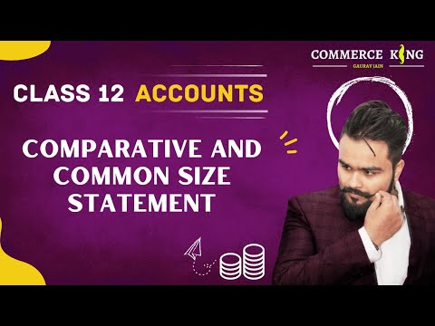 #129, Class 12 accounts ( comparative balance sheet and statement of P&l Account)