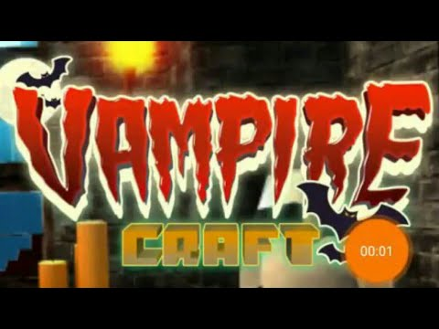 VAMPIRE CRAFT Dead Soul of Night Crafting Games   Free Mobile Game Android Gameplay Youtube YT Video