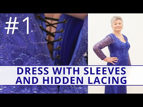 How to sew a corset dress with sleeves and hidden lacing?