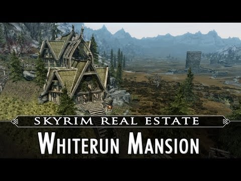 Skyrim Real Estate: Whiterun Mansion