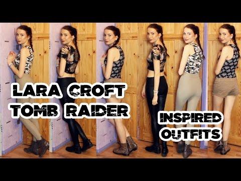 Lara Croft Tomb Raider Inspired Outfits Lookbook