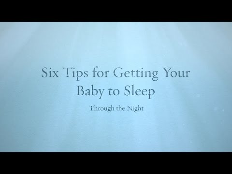 6 Tips for Getting Your Baby to Sleep