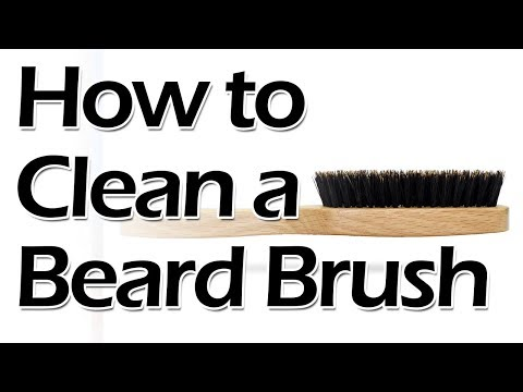 How to Clean a Beard Brush