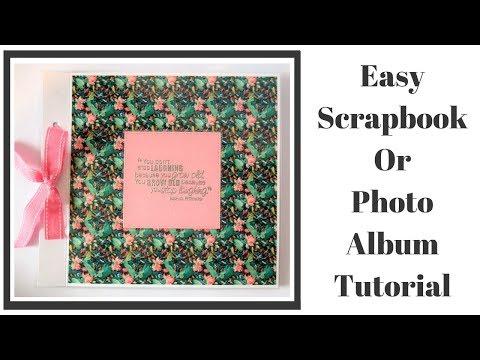 Easy Photo & Scrapbook Album Video Tutorial | How To Make A Scrapbook | DIY Scrapbook Tutorial