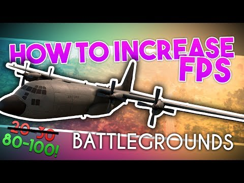 How To Increase FPS In BATTLEGROUNDS ~ MASSIVE FPS GAINS + FPS Drop + Texture Loading