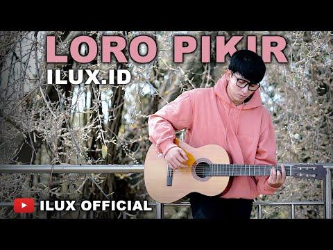 Download Lagu Ilux ID Loro Pikir Mp3
