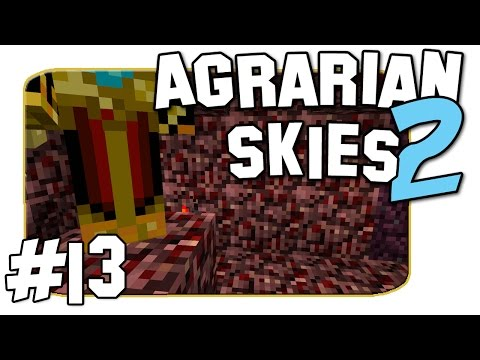 Agrarian Skies 2 - Surprise In The Nether - Episode 13