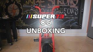 SUPER 73 ORIGINAL UNBOXING