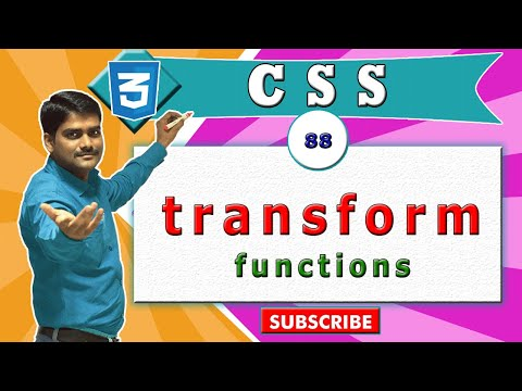 CSS Video Tutorial - 88 - CSS transform property & translate, rotate, scale, skew functions
