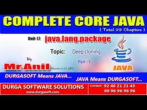 Core Java -  java.lang.package -  Deep cloning Part - 1